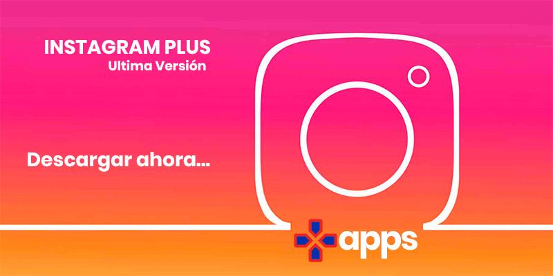 Descargar instagram plus